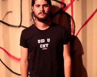 did u cry // black tee