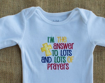 I'm the Answer to Lots and Lots of Prayers- Baby Bodysuit- Embroidered Bodysuit- Appliqué Bodysuit- Handmade Baby Gift- Custom Embroidery