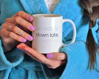 SALE: Girl Boss Mug // Up Early Down Late - #GirlBoss Mug // Maker Mug // Like A Boss Mug // Inspirational Mug // Boss Mug