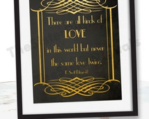 Love Quote Sign - Wedding Sign- Fitzgerald - Great Gatsby Themed Wedding - Printable Design 8x10 JPG DIY Instant Download Digital Files Only
