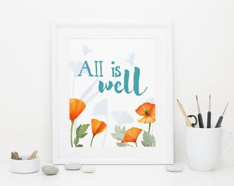 Wall Art Printable, All is Well watercolor, Floral print, bee print, DIY wall art, statement print, 8 x 10in, poppy print, inspirational