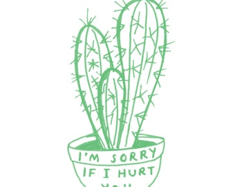 Sorry Cactus Print - The Green Edition