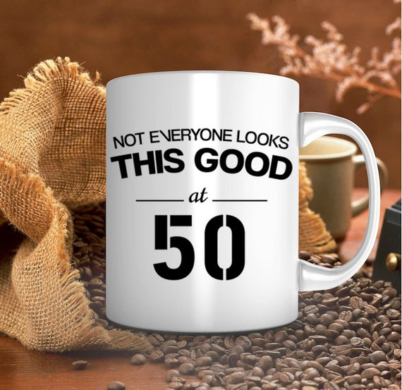 50th Birthday Gift Birthday Mug For Him For Her By