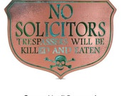 Eating Solicitors Sign Shield  by Atlas Signs and Plaques 10x7 inches Made in the USA