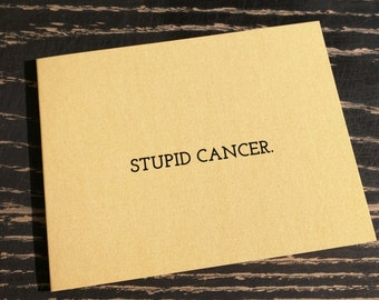 Stupid Cancer Card