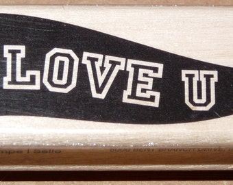 I Love U Banner - New WM Rubber Stamp - Cards - Valentines - Notes - Scrapbooks - ATCs - FREE Shipping