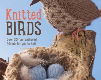 Knitted Birds book by Nicky Fijalkowska 30 bird knitting patterns - puffin seagull owl hoopoe goose kingfisher robin duck sparrow and more