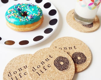 Donut Life Coasters - Cork Set of 6 Caffeine Addict Morning Cup Latte Drink Stamped Entertaining Pastries Breakfast Table Hostess Sweets