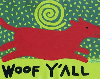 Tee, Red Dog  Woof Y 'All  copyright Hillary Vermont
