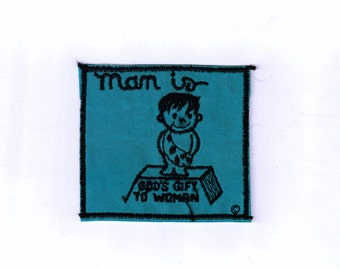 Man is God's Gift to Woman Retro Vintage Sew on White 1970s Vintage Sewing Patch