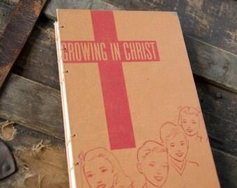 1953 GROWING IN CHRIST Vintage Notebook Journal
