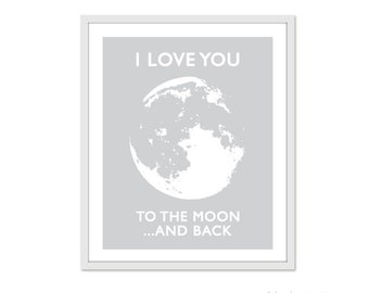 I Love You To The Moon And Back  Art Print - Gray Nursery Wall Art - Love Print - Modern Moon Art - Aldari Art
