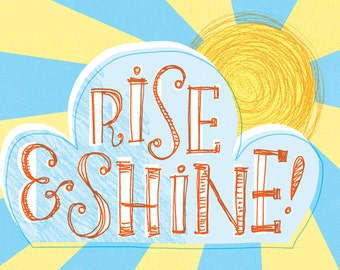 Rise & Shine! Typographic Illustration, Happy, nursery, summery, + positive vibes! A4/A3 giclee print