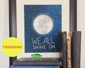 We All Shine On // Typographic Print, Moon and Stars, Midnight Blue Night Sky, Digital Print, Outer Space, Playroom, Nursery Art, Dorm Decor