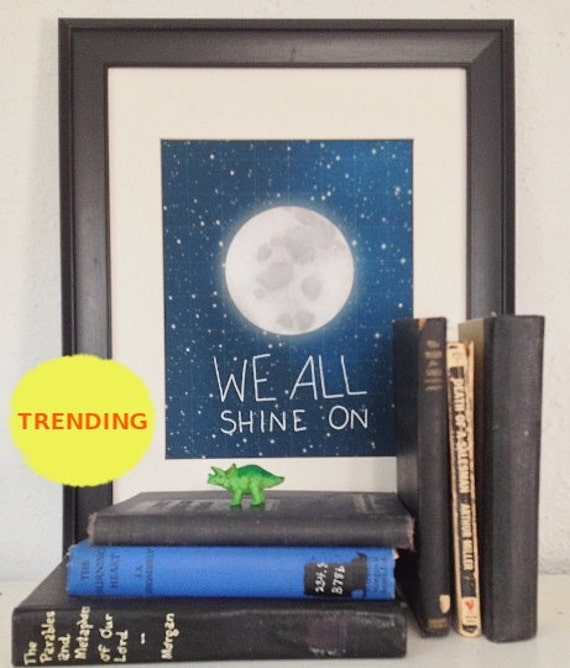 We All Shine On // Typographic Print, Moon and Stars, Midnight Blue Night Sky, Digital Print, Outer Space, Playroom, Nursery Art, Dorm Decor