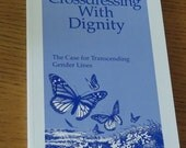 Book - Crossdressing with Dignity - The Case for Transcending Gender Lines - Books