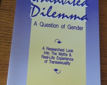 Book - The Uninvited Dilemma - A Question of Gender