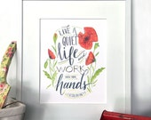 life a quiet life, hand painted scripture watercolor print : 8x10