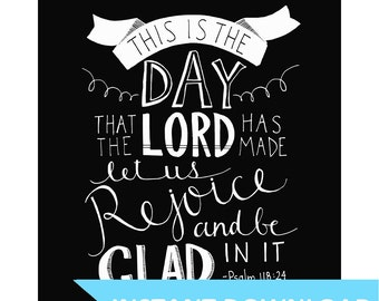 INSTANT DOWNLOAD - This Is The Day - Psalm 118:24 - Vintage Style Typography - 8x10 Illustrated Print by Mandy England