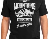 The Mountains Are Calling and I Must Go Camping Outdoors Men's & Women's T-shirt Short Sleeve 100% Cotton S-2XL Great Gift (T-CA-05)