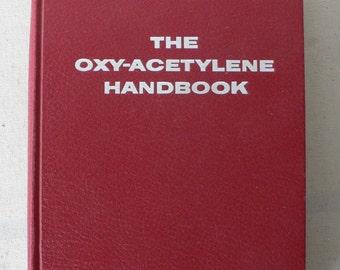 vintage book, The Oxy-acetylene handbook, 1975, from Diz Has Neat Stuff