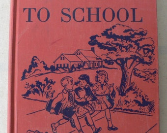 vintage children's textbook, Billy Goes To School, 1953, from Diz Has Neat Stuff