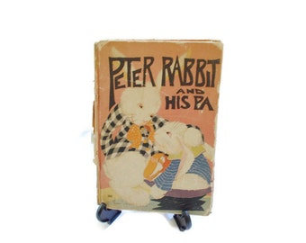 Antique Peter Rabbit and his Pa Book 1916 by Louise A. Field