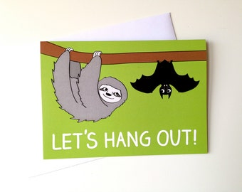 Let's Hang Out card, Birthday sloth card, birthday bat card, funny animal birthday card, I miss you card, cute best friends card,funny sloth