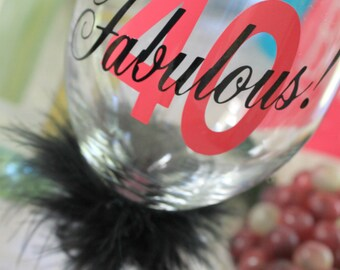40 and Fabulous Birthday Wine Glass 40th birthday gift ideas gift for girlfriend