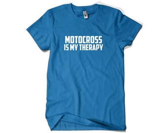 Motocross Shirt-Motocross is My Therapy Gift T Shirt Men Women