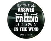 Bob Dylan Blowin' in the Wind song lyrics vinyl on vinyl record music lyric art song art vinyl record art music lovers gift SL05
