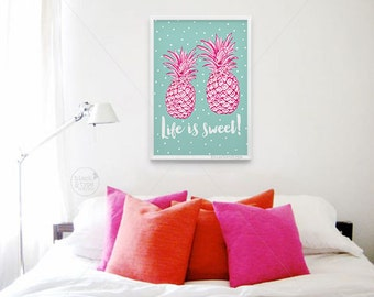 Life is Sweet || inspirational print, pineapple print, nursery art, playroom poster, Pineapple art, Nursery Decor, Children Room Print