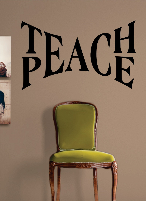 Art Classroom Wall Decor : Teach peace quote design decal sticker wall vinyl art words