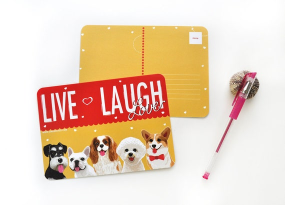 Dog Lover Post Card- Live, Laugh, Love