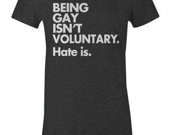 LGBT Pride T Shirt - Being Gay Isn't Voluntary - Anti Bullying T Shirt - American Apparel Men's Unisex Poly Cotton T-Shirt - Item 1059