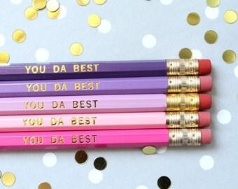 You Da Best Pencils, Best Friend Gift, Set of 5 Hex Pencils, Gold Foil Pencils, Engraved Pencils, Imprint Pencils, best friend