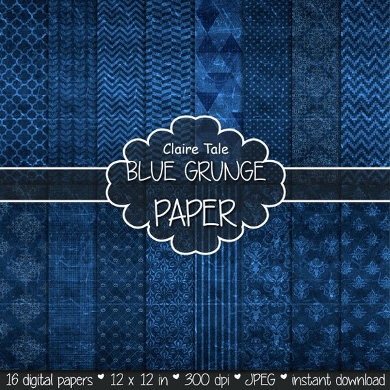 "Blue digital paper: ""BLUE GRUNGE PAPER"" with chevrons, crosshatch, stripes, damask, polka dots / blue vintage paper / blue shabby chic"