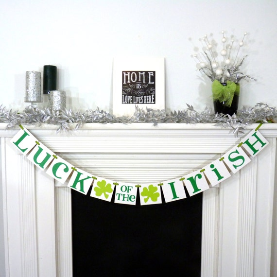 St. Patrick's Day Decoration / Happy St Patrick's Day / St. Pattys Decorations / Luck of the Irish Garland / Irish Sign / Photo Prop / Green