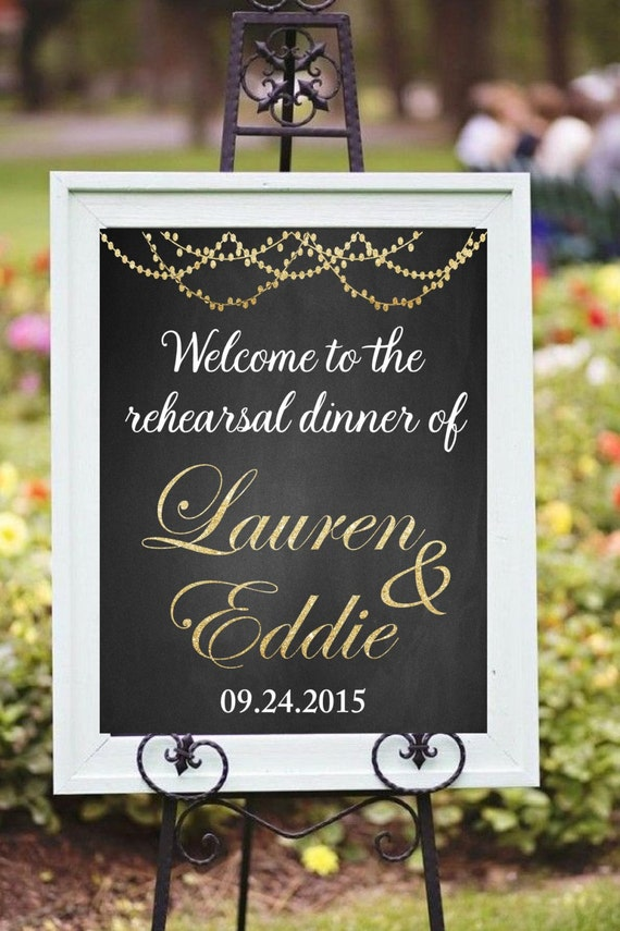 Looking for perfect Rehearsal Dinner Wedding Sign for your Wedding  This listing is for a PRINTABLE large wedding sign for you to print on your own.  Interested