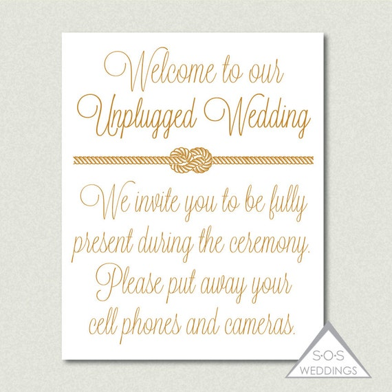 No Ceremony Just Reception: Unplugged Wedding Sign, No Photos Sign, No Cell Phones