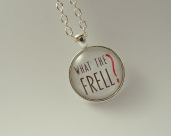 "Farscape Inspired ""Frell"" Cabochon Necklace"