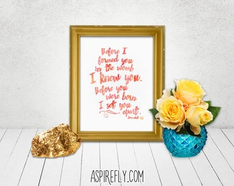 Before you were born I knew you - Jeremiah 1 5 - Nursery decor nursery wall art baby girl nursery bible verse art instant download printable
