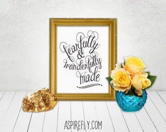 Scripture Printable, fearfully and wonderfully made - Psalm 139 14 Psalms Bible verse inspirational quote wall art digital INSTANT DOWNLOAD