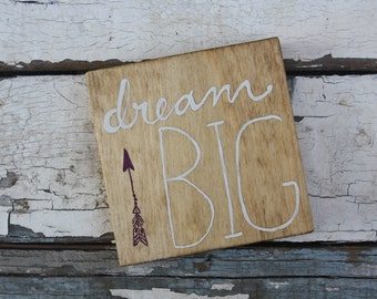 Dream Big Handpainted Wooden Sign