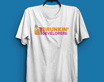 Drunkin' Developers Parody T-Shirt