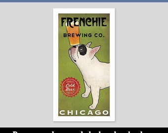 FRENCHIE French Bulldog CUSTOM Personalized Brewery - Archival Pigment Print