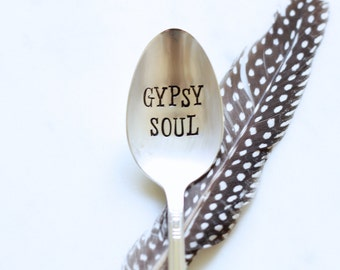 GYPSY SOUL - Hand Stamped Vintage Spoon - For Such A TIme Designs - Free Spirit, Boho, follow your arrow wherever it may lead