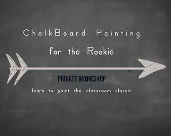 ChalkBoard Paint Class, Private WorkShop, ChalkBoard Painting Idea, ChalkBoard Painting Tip, Paint Class, Online Classes, Online Art Classes
