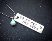 Custom Crystal Mantra Necklace- Do It For The Love