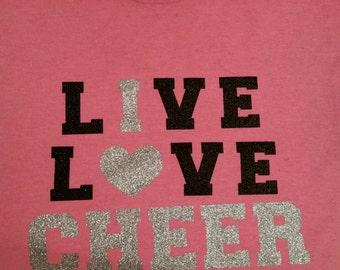 Live, Love Cheer T-Shirt